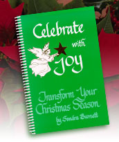 Celebrate with Joy: Transform Your Christmas Season, by Sondra Burnett
